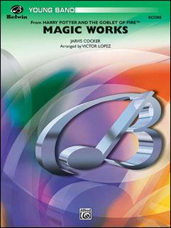 楽譜 マジック・ワークス(「ハリー・ポッターと炎のゴブレット」より)(24755/輸入吹奏楽譜(T)/G2)