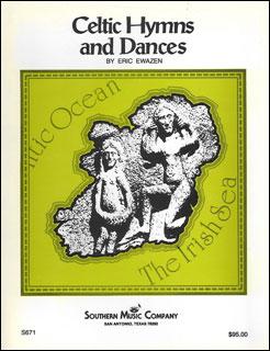 楽譜 エワイゼン/ケルト人の聖歌と踊り(S671/03778012/輸入吹奏楽譜(T)/G4/T:9:30)