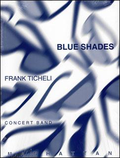楽譜 ティケリ/ブルー・シェイズ(191292/輸入吹奏楽譜(T)/G5/T:10:28)
