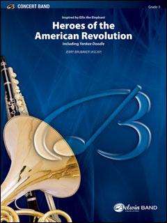楽譜 ブルベイカー/アメリカ独立戦争の英雄たち(43147/輸入吹奏楽譜(T)/G3/T:5:30)