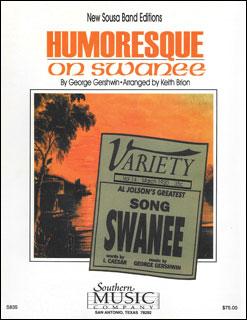 楽譜 スーザ/ガーシュウィンの「スワニー」によるユモレスク(S835/03778675/輸入吹奏楽譜(T)/G4.5/T:5:00)