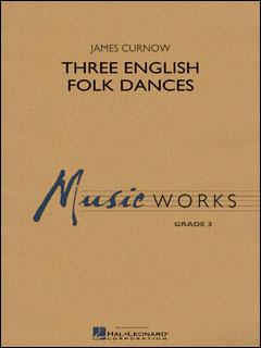 楽譜 カーナウ/3つのイギリス民族舞曲(04004731/輸入吹奏楽譜(T)/G3/T:4:30)