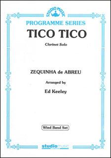 楽譜 ティコ・ティコ(M-050-08816-5/クラリネット・ソロ&吹奏楽/輸入吹奏楽譜(T)/G4/T2:20)