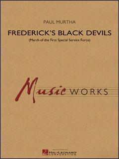 楽譜 マーサ/フレデリックス・ブラック・デビルズ(第1特殊任務部隊のマーチ)(【1951972】/04004793/輸入吹奏楽譜(T)/G4/T:3:30)