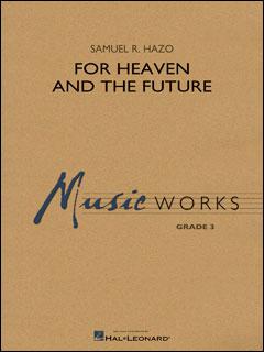 楽譜 ヘイゾ/フォー・ヘヴン・アンド・ザ・フューチャー(【1952142】/04004767/輸入吹奏楽譜(T)/G3/T:5:00)