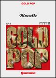 ブルーゼット(吹奏楽ゴールドポップ/G3.5/Bb/T:6:30) 楽譜 3 GP