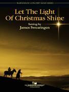 楽譜 レット・ザ・ライト・オブ・クリスマス・シャイン/ジェームス・スウェアリンジェン作曲(輸入吹奏楽譜(T)コンサート・バンド)