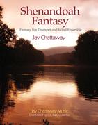 楽譜 シェナンドー・ファンタジー(トランペットとウィンド・アンサンブルのための)/ジェイ・チャタウェイ作曲(輸入吹奏楽譜(T))