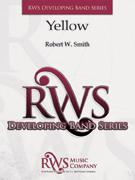 楽譜 イエロー/ロバート・W・スミス作曲(輸入吹奏楽譜(T))