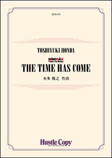 楽譜 HCB-195 本多俊之/THE TIME HAS COME(ザタイムハズカム)(吹奏楽譜/DINOSAX/[内容]スコア・パート譜一式/[演奏時間]約4分30秒)