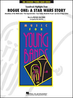 「ローグ・ワン/スター・ウォーズ・ストーリー」よりサウンドトラック・ハイライト(輸入吹奏楽譜(T)/G3/T:5:40) 楽譜