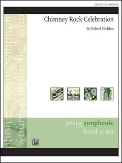 楽譜 シェルドン/チムニー・ロック・セレブレーション(【2116740】/45985/輸入吹奏楽譜(T)/G3/T:4:25)
