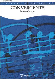 楽譜 チェザリーニ/コンヴァージェンツ(【2153】/0042-91-010M/輸入吹奏楽譜(T)/G3/T:5:45)