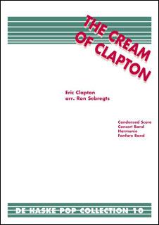 楽譜 クリーム・オブ・エリック・クラプトン(【1792】/DHP0940587-015 /輸入吹奏楽譜(T)/G4/T:8:00)