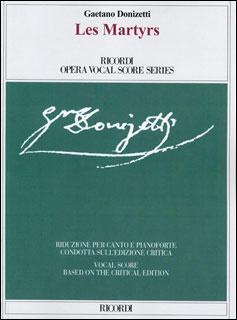 楽譜 ドニゼッティ/歌劇「殉教者」 【Vocal Score】(【2016604】/CP14067500/50600762/ヴォーカル・スコア (イタリア語/英語)/輸入楽譜(T))
