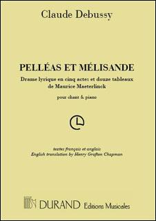 楽譜 ドビュッシー/歌劇「ペレアスとメリザンド」 【Vocal Score】(50561919/ヴォーカル・スコア (フランス語/英語)/輸入楽譜(T))