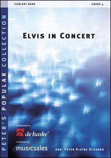 楽譜 エルヴィス・イン・コンサート(【247433】/1106-04-010MS/輸入吹奏楽譜(T)/G4/T:7:15)