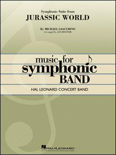 楽譜 交響組曲「ジュラシック・ワールド」(【1762421】/04004588/輸入吹奏楽譜(T)/G4/T:5:45)