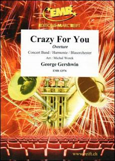 楽譜 「クレイジー・フォー・ユー」より序曲(【2125551】/EMR12576/輸入吹奏楽譜(T)/G4/T:3:30)