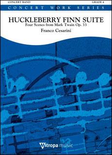 楽譜 チェザリーニ/ハックルベリー・フィン組曲 作品33 (マーク・トウェインの作品より4つの情景)(輸入吹奏楽譜(T)/G4/T:13:00)