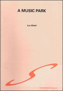 楽譜 ギステル/ミュージック・パーク(【0132-94-010S】/192740/輸入吹奏楽譜(T)/G3/T:5:58)