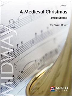 楽譜 スパーク/中世のクリスマス(【1309260】/AMP324-030/金管バンド/輸入楽譜(T)/G3/T:6:40)