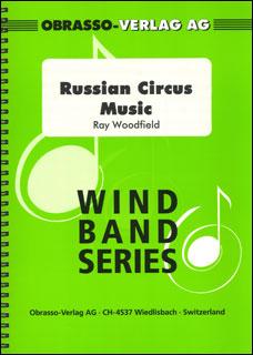 楽譜 ウッドフィールド/ロシア・サーカスの音楽(【187994】/10808/輸入吹奏楽譜(T)/G3/T:3:45)