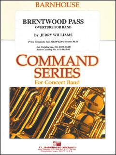楽譜 ブレントウッド・パス/ジェリー・ウイリアムズ作曲(【157】/011-2823-00/輸入吹奏楽譜(T)コマンド、エレメンタリーバンド・シリーズ/G2/T:4:40)