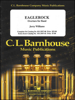 楽譜 序曲「イーグルロック」/ジェリー・ウイリアムズ作曲 011-2957-00/輸入吹奏楽譜(T)コマンド、エレメンタリーバンド・シリーズ/G2.5/T:4:48
