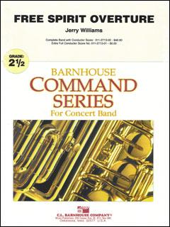 楽譜 序曲「フリー・スピリット」/ジェリー・ウイリアムズ作曲 輸入吹奏楽譜(T)コマンド、エレメンタリーバンド・シリーズ/G2.5/T:4:11