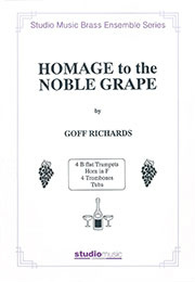 [楽譜] 高貴なるぶどう酒をたたえて【金管十重奏】【送料無料】(HOMAGE TO THE NOBLE GRAPE (10Brass)《輸入楽譜》