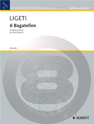 [楽譜] 6つのバガテル(Score & Parts)【木管五重奏】【送料無料】(Ligeti - (Score & Parts) Sechs Bagatel (5 Wood)《輸入楽譜》