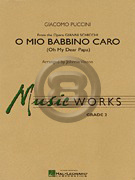 [楽譜] 私の優しいお父さん《輸入吹奏楽譜》【10,000円以上送料無料】(O MIO BABBINO CARO)《輸入楽譜》