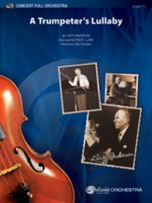 [楽譜] トランペット吹きの子守歌(ルロイ・アンダーソン)《輸入オーケストラ楽譜》【送料無料】(TRUMPETER'S LULLABY)《輸入楽譜》