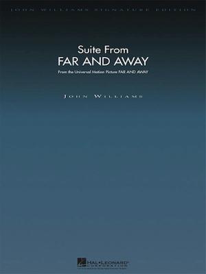 [楽譜] 「遥かなる大地へ」組曲【ジョン・ウィリアムズ・オリジナル版】《輸入オーケストラ楽譜》【送料無料】(Suite from Far and Away)《輸入楽譜》