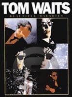 [楽譜] トム・ウェイツ/ビューティフル・マラディーズ《輸入ピアノ楽譜》【10,000円以上送料無料】(Tom Waits - Beautiful Maladies)《輸入楽譜》