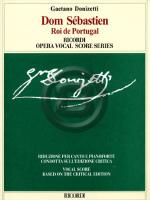 [楽譜] ドニゼッティ/歌劇「ポルトガルのドン・セバスティアン」(ヴォーカルスコア)※出版社都合により、納期に...【10,000円以上送料無料】(Dom Sebastien Roi du Portugal(Vocal Score))《輸入楽譜》