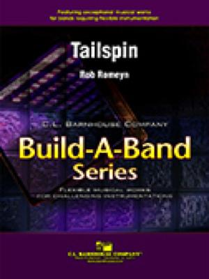 [楽譜] テイルスピン(ロブ・ロメイン)【フレックスバンド】《輸入吹奏楽譜》【10,000円以上送料無料】(Tailspin(Flex-Band)《輸入楽譜》