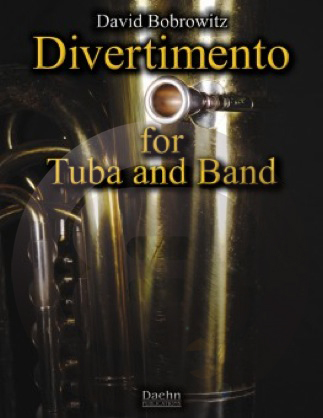 [楽譜] テューバとバンドのディヴェルティメント《輸入吹奏楽譜》【送料無料】(DIVERTIMENTO FOR TUBA AND BAND)《輸入楽譜》