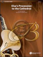 [楽譜] エルザの大聖堂への行列《輸入吹奏楽譜》【送料無料】(ELSA'S PROCESSION TO THE CATHEDRAL)《輸入楽譜》