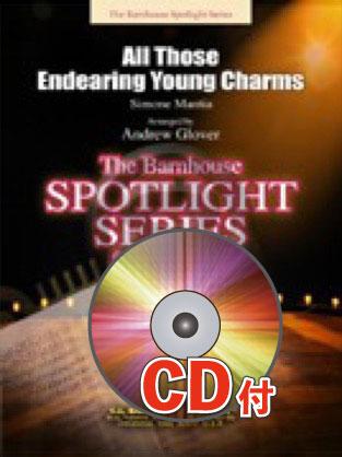 [楽譜] 春の日の花と輝く(Euphonium)【参考音源CD付】《輸入吹奏楽譜》【送料無料】(ALL THOSE ENDEARING YOUNG CHARMS)《輸入楽譜》