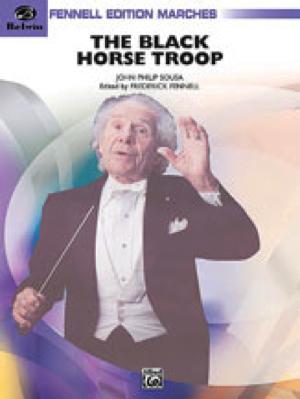 [楽譜] 黒馬騎兵中隊(フェネル改訂版)《輸入吹奏楽譜》【送料無料】(BLACK HORSE TROOP)《輸入楽譜》