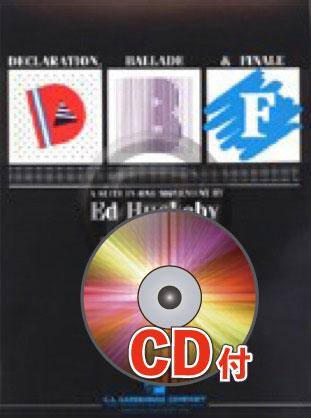 [楽譜] 宣言、バラードと終曲【参考音源CD付】《輸入吹奏楽譜》【送料無料】(DECLARATION, BALLADE & FINALE)《輸入楽譜》