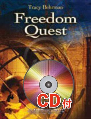 [楽譜] 自由の探求【参考音源CD付】《輸入吹奏楽譜》【送料無料】(FREEDOM QUEST)《輸入楽譜》