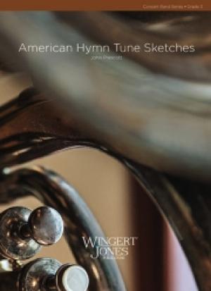 [楽譜] アメリカ聖歌によるスケッチ《輸入吹奏楽譜》【送料無料】(AMERICAN HYMN TUNE SKECHES)《輸入楽譜》