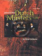 [楽譜] オランダの巨匠たち《輸入吹奏楽譜》【送料無料】(DUTCH MASTERS SUITE)《輸入楽譜》