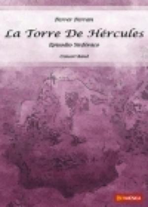 [楽譜] ヘラクレスの塔《輸入吹奏楽譜》【送料無料】(LA TORRE DE HERKULES)《輸入楽譜》
