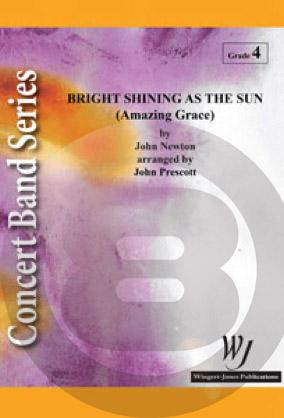 [楽譜] 太陽の輝き(アメイジング・グレースによる)《輸入吹奏楽譜》【送料無料】(BRIGHT SHINING AS THE SUN)《輸入楽譜》