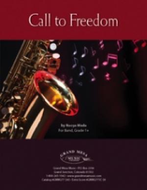 [楽譜] 自由への呼び声《輸入吹奏楽譜》【10,000円以上送料無料】(CALL TO FREEDOM)《輸入楽譜》