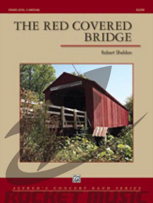 [楽譜] 赤く覆われた橋《輸入吹奏楽譜》【送料無料】(RED COVERED BRIDGE,THE)《輸入楽譜》